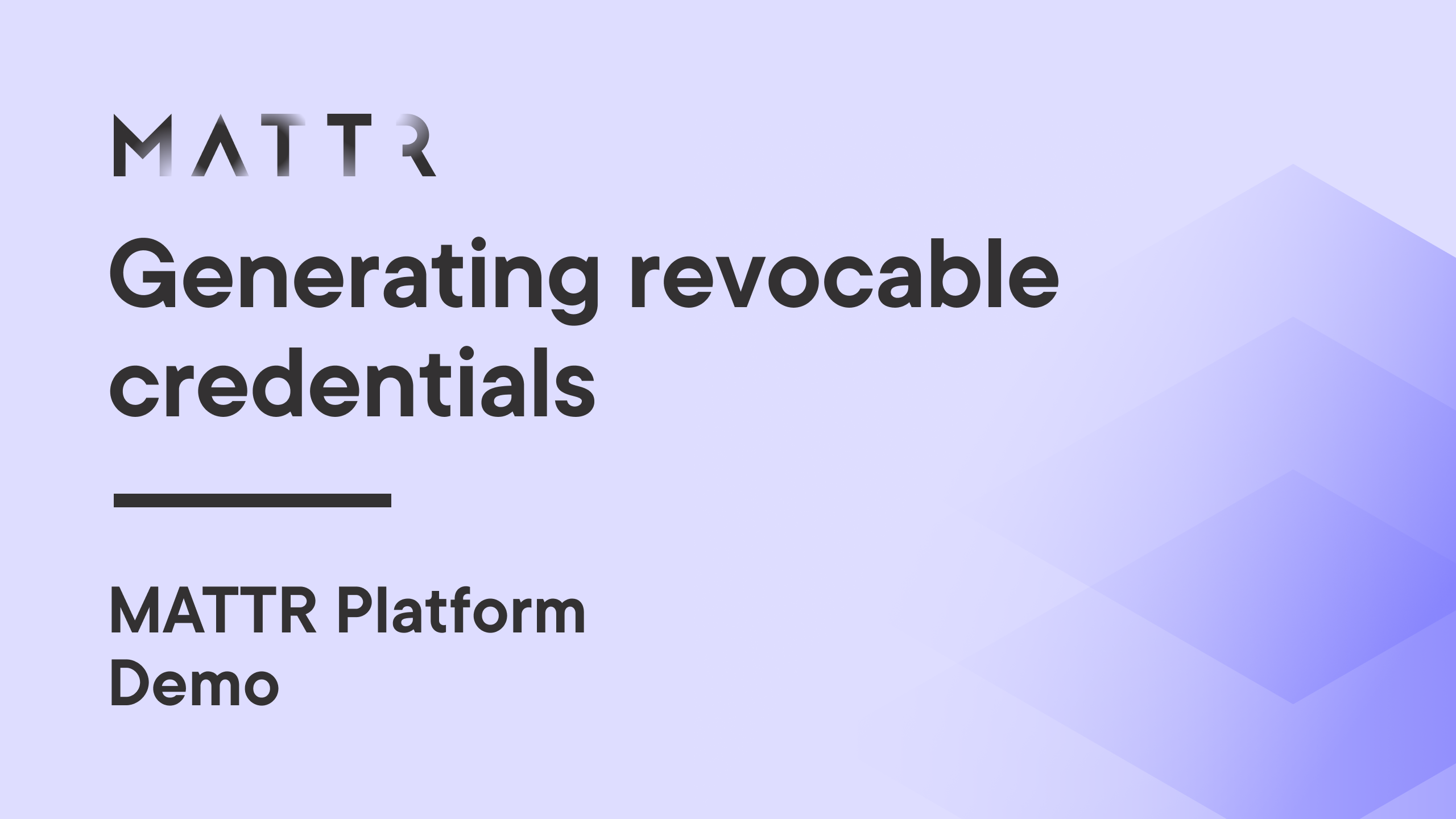 Generating revocable credentials using the MATTR Platform